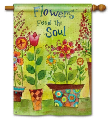 Flowers Feed the Soul - Standard Flag by Magnet Works