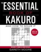 The Essential Book of Kakuro : And How to Solve It (Paperback)