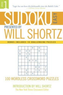 Sudoku Easy to Hard by Will Shortz, Volume 1: 100 Wordless Crossword Puzzles (Paperback)