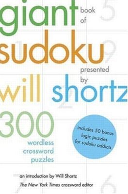 Giant Book of Sudoku by Will Shortz: 300 Wordless Crossword Puzzles (Paperback)