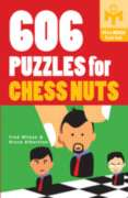 606 Puzzles for Chess Nuts, 368 pages (Paperback)