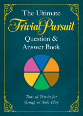 Ultimate Trivial Pursuit Q&A Book, 864 pages (Paperback)